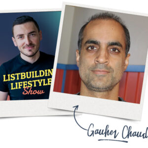 3 Hottest Traffic Sources of 2019 With Gauher Chaudhry | List Building Lifestyle Show