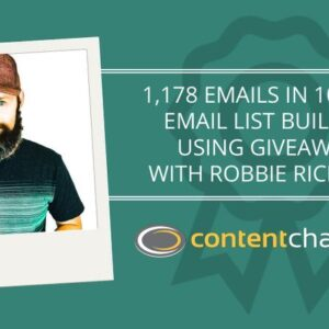 CC 059: 1,178 Emails in 10 Days: Email List Building Using Giveaways With Robbie Richards