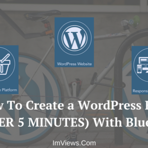 How To Create a WordPress Blog (UNDER 5 MINUTES) With Bluehost