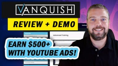 Vanquish Review & Demo: YouTube Ads + Software - Vanquish Review