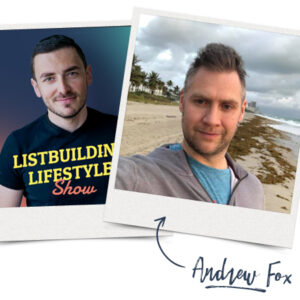 How To Become a Super-Affiliate From Scratch | List Building Lifestyle Show