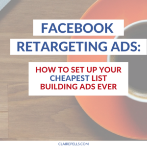 How to Set Up Facebook Retargeting Ads to Save 💰 On List Building