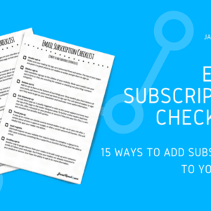 Powerful Email List Building Tips to Increase Subscribers