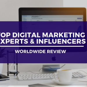 Top 29 Digital Marketing Experts & Influencers in 2020 You Should be Following