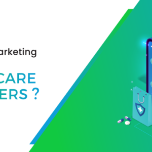 How digital marketing is taking over healthcare marketers