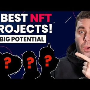 6 Best NFT Projects That Will Make You Money 2021! (With Big Potential)