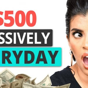 $500/Day for Beginners 5 Ways to Make $500/day in Passive Income | Marissa Romero