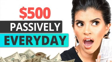 $500/Day for Beginners 5 Ways to Make $500/day in Passive Income   Marissa Romero