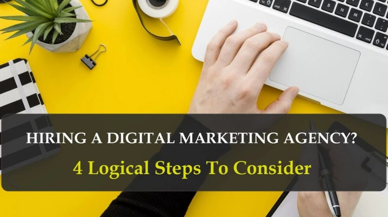 How To Create a Successful Digital Marketing Strategy – 4 Logical Steps to Follow Before Hiring an Agency - EvenDigit